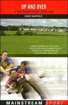 Up and Over : A Trek Through Rugby League Land, Paperback Book