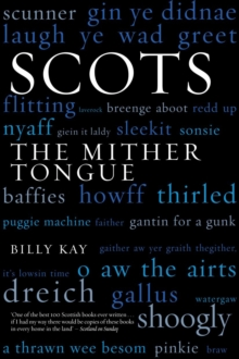 Scots : The Mither Tongue, Paperback Book