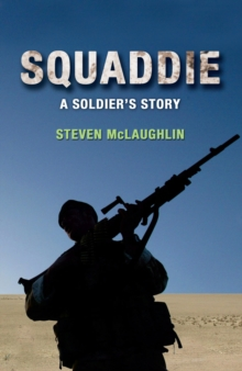 Squaddie : A Soldier's Story, Paperback Book