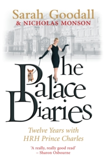 The Palace Diaries : Twelve Years with HRH Prince Charles, Paperback