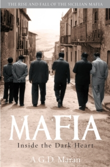 Mafia : Inside the Dark Heart, Paperback Book