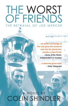 The Worst of Friends : The Betrayal of Joe Mercer, Paperback