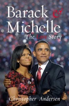 Barack and Michelle : The Love Story, Paperback
