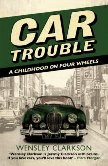 Car Trouble : A Childhood on Four Wheels, Paperback
