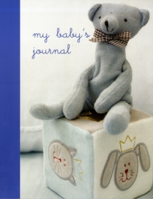 My Baby's Journal (Blue) : The Story of Baby's First Year, Record book