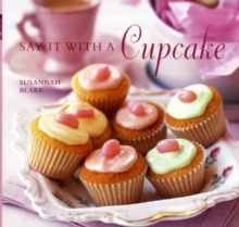 Say it with a Cupcake, Hardback