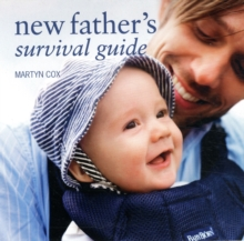 New Father's Survival Guide, Hardback Book