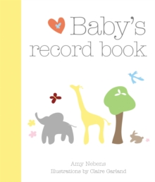 Baby's Record Book : Your First Five Years, Hardback