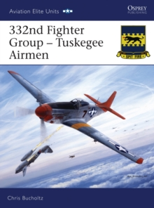 332nd Fighter Group - Tuskegee Airmen, Paperback