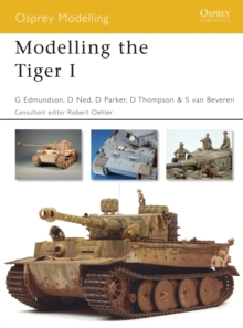 Modelling the Tiger I, Paperback