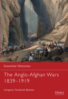The Anglo-Afghan Wars : 1839-1919, Paperback