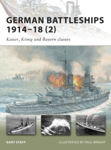 German Battleships 1914-18 : Kaiser, Konig and Bayern Classes No. 2, Paperback