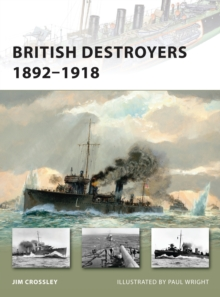 British Destroyers 1892-1918, Paperback