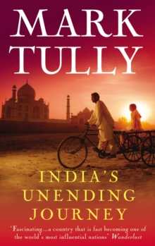 India's Unending Journey : Finding Balance in a Time of Change, Paperback Book
