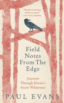 Field Notes from the Edge, Hardback