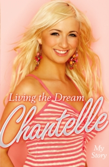 Living the Dream : My Story, Hardback