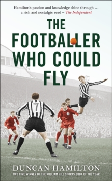 The Footballer Who Could Fly, Hardback
