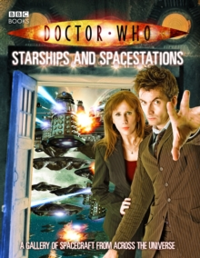 Doctor Who: Starships and Spacestations, Paperback