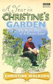 A Year in Christine's Garden, Paperback