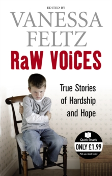 Raw Voices : True Stories of Hardship and Hope, Paperback Book