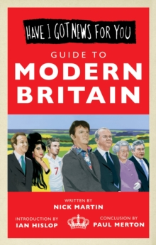 """Have I Got News for You"" - Guide to Modern Britain, Hardback Book"
