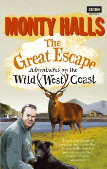 The Great Escape : Adventures on the Wild West Coast, Paperback