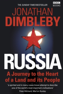 Russia : A Journey to the Heart of a Land and Its People, Paperback