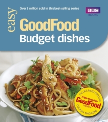 Good Food: Budget Dishes : Triple-Tested Recipes, Paperback