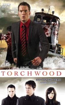 Torchwood: Bay of the Dead, Hardback