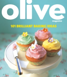Olive : 101 Brilliant Baking Ideas, Paperback