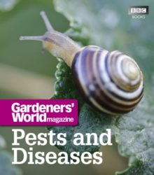 """Gardeners' World"" : Pests and Diseases, Paperback"