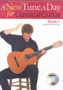 A New Tune a Day for Classical Guitar : Book 1, Mixed media product