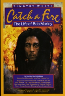 Catch a Fire : The Life of Bob Marley, Paperback
