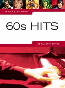 Really Easy Piano : 60s Hits, Paperback