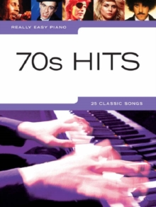 Really Easy Piano : 70s Hits, Paperback Book