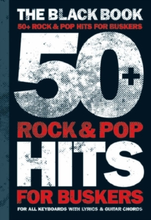 50 Rock and Pop Hits for Buskers : The Black Book, Paperback