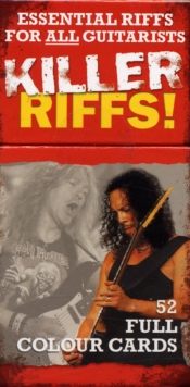 Killer Riffs! 52 Full Colour Cards : Essential Riffs for All Guitarists, Cards