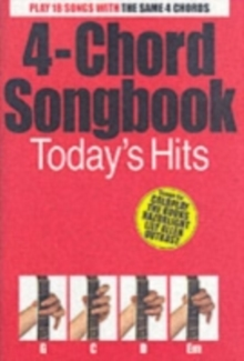 4-Chord Songbook : Today's Hits, Paperback