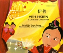 Yeh-Hsien a Chinese Cinderella in Chinese and English, Paperback