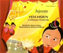 Yeh-Hsien a Chinese Cinderella in Polish and English, Paperback