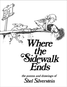 Where the Sidewalk Ends, Hardback