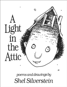 A Light in the Attic, Hardback