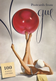 Postcards From Vogue: 100 Iconic Covers, Paperback Book