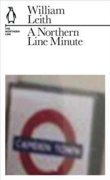A Northern Line Minute : The Northern Line, Paperback