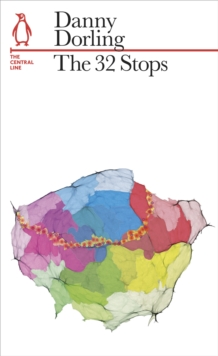The 32 Stops : The Central Line, Paperback