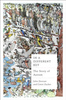 In a Different Key : The Story of Autism, Hardback Book