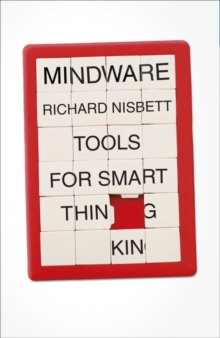 Mindware : Tools for Smart Thinking, Hardback