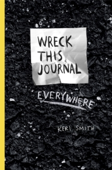 Wreck This Journal Everywhere, Paperback Book