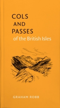 Cols and Passes of the British Isles, Hardback Book
