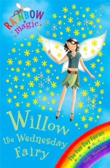 Willow the Wednesday Fairy : The Fun Day Fairies Book 3, Paperback
